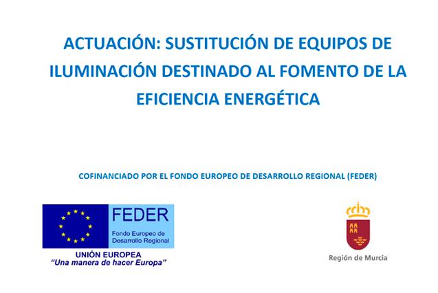 SUSTITUCIÓN DE EQUIPOS DE ILUMINACIÓN DESTINADO AL FOMENTO DE LA EFICIENCIA ENERGÉTICA